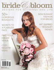 The Bride & Bloom Magazine Spring 2008